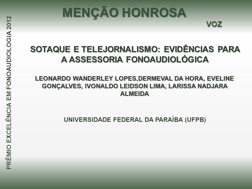 SOTAQUE E TELEJORNALISMO: EVIDÊNCIAS PARA A ASSESSORIA FONOAUDIOLÓGICA