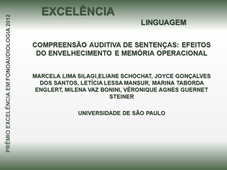 PRÊMIO EXCELÊNCIA EM FONOAUDIOLOGIA 2012 UNIVERSIDADE DE SÃO PAULO