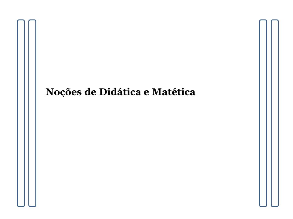 Noções de Didática e Matética