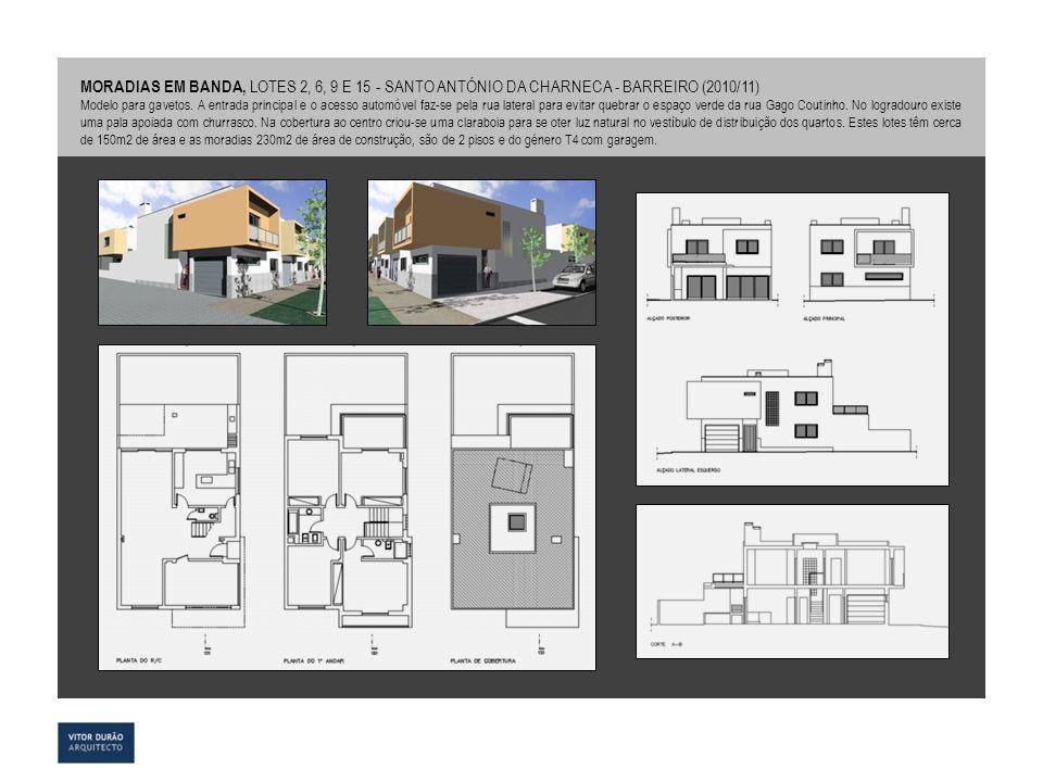 MORADIAS EM BANDA, LOTES 2, 6, 9 E 15 - SANTO ANTÓNIO DA CHARNECA - BARREIRO (2010/11)