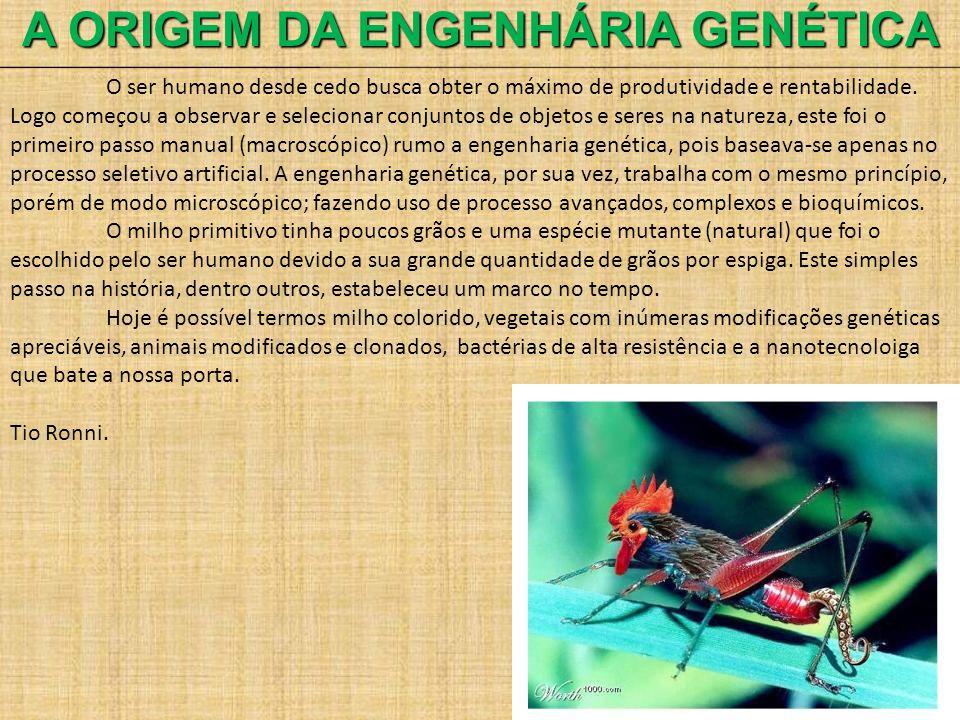A ORIGEM DA ENGENHÁRIA GENÉTICA