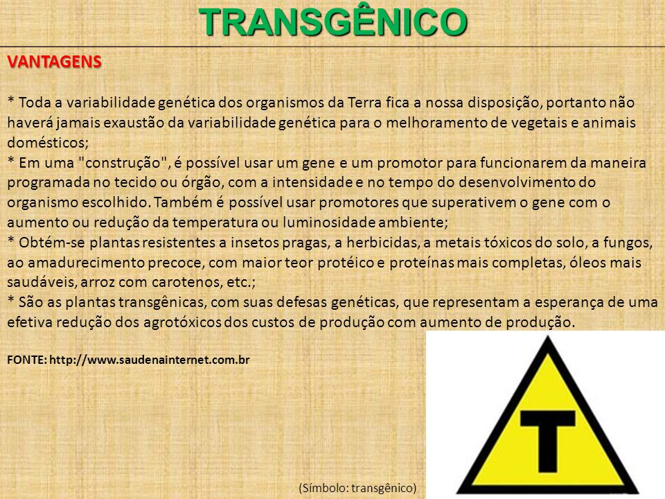 TRANSGÊNICO VANTAGENS