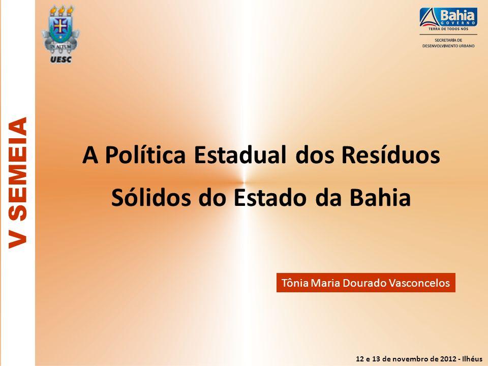 A Política Estadual dos Resíduos Sólidos do Estado da Bahia