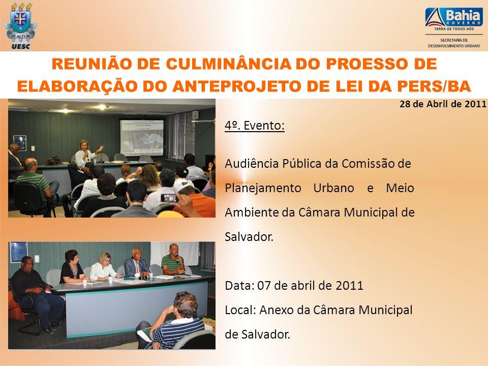 REUNIÃO DE CULMINÂNCIA DO PROESSO DE ELABORAÇÃO DO ANTEPROJETO DE LEI DA PERS/BA