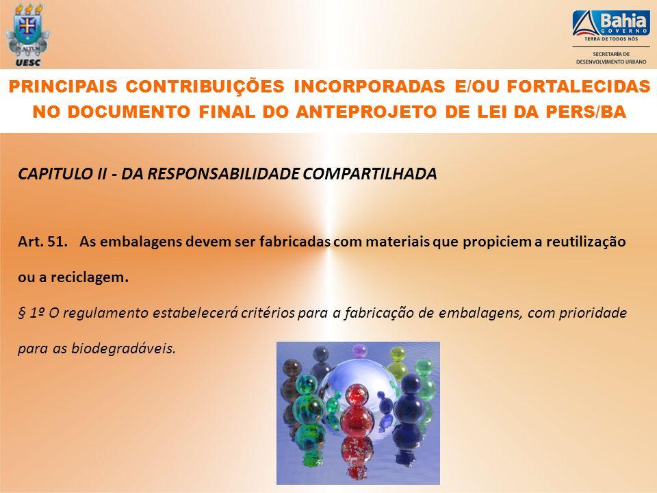 CAPITULO II - DA RESPONSABILIDADE COMPARTILHADA