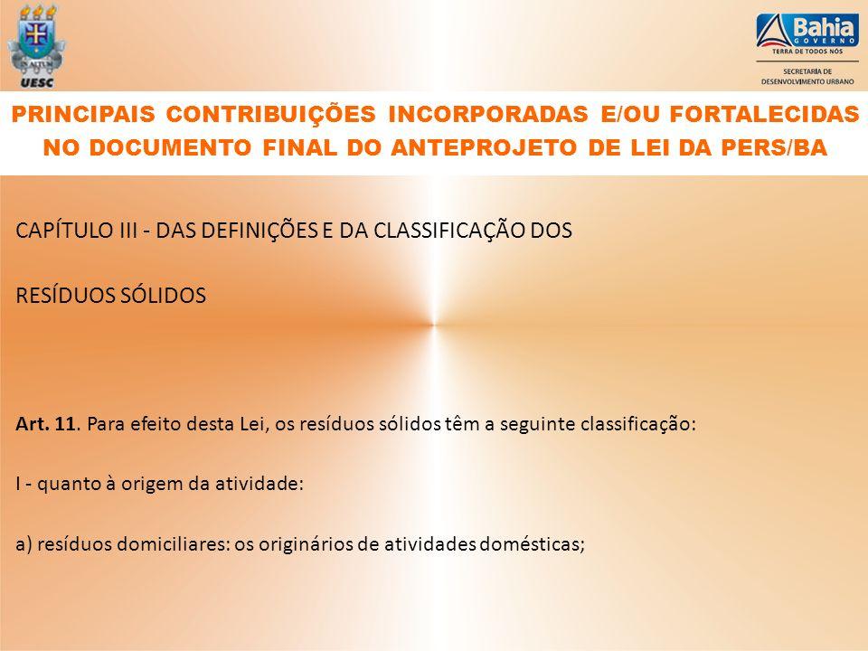 CAPÍTULO III - DAS DEFINIÇÕES E DA CLASSIFICAÇÃO DOS RESÍDUOS SÓLIDOS