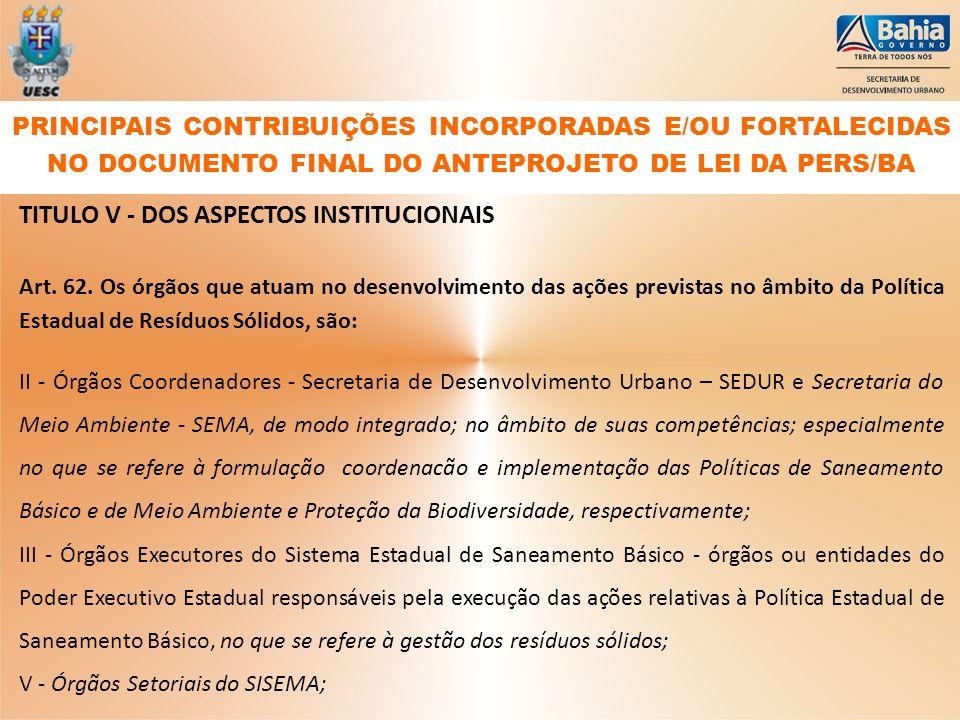 TITULO V - DOS ASPECTOS INSTITUCIONAIS
