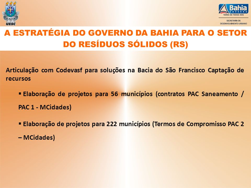 A ESTRATÉGIA DO GOVERNO DA BAHIA PARA O SETOR DO RESÍDUOS SÓLIDOS (RS)