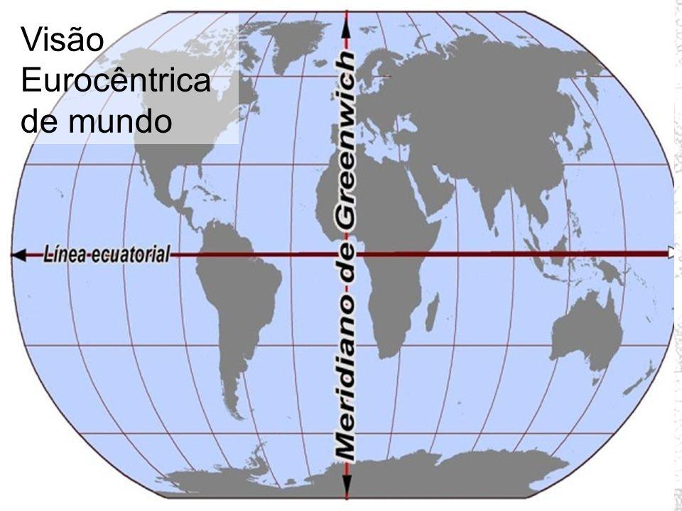 Visão Eurocêntrica de mundo