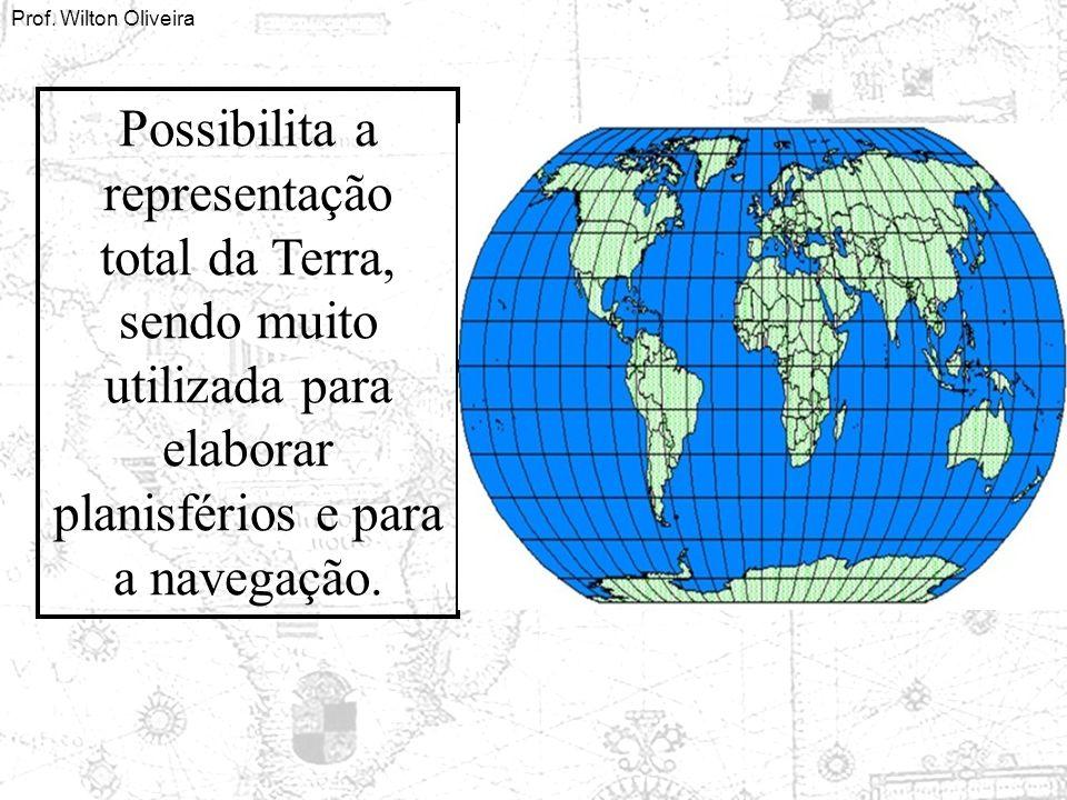 Possibilita a representação total da Terra, sendo muito utilizada para elaborar planisférios e para a navegação.