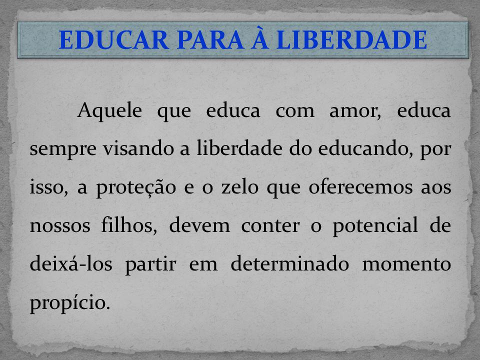 EDUCAR PARA À LIBERDADE
