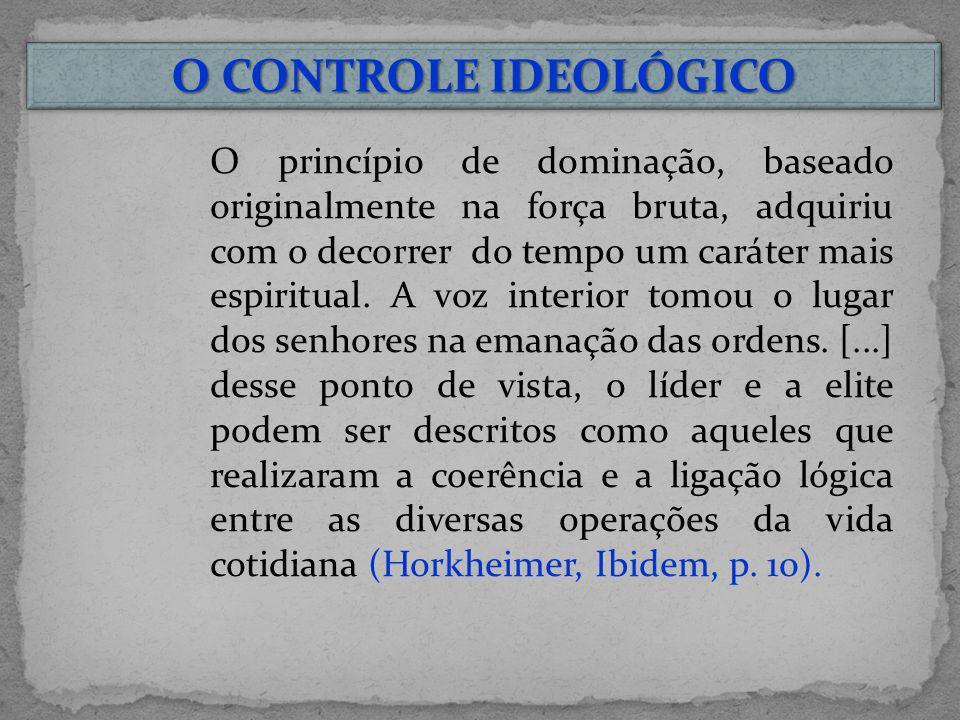 O CONTROLE IDEOLÓGICO