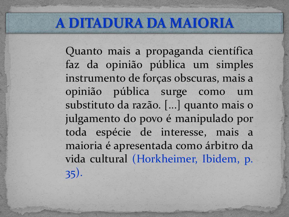 A DITADURA DA MAIORIA