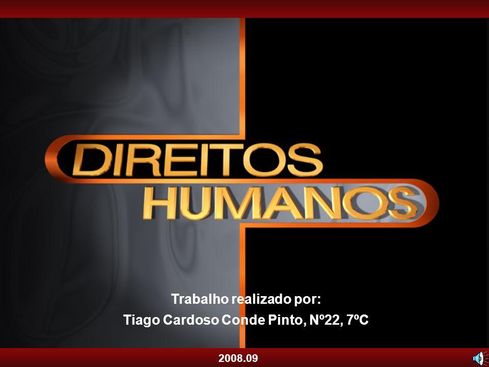 Trabalho realizado por: Tiago Cardoso Conde Pinto, Nº22, 7ºC