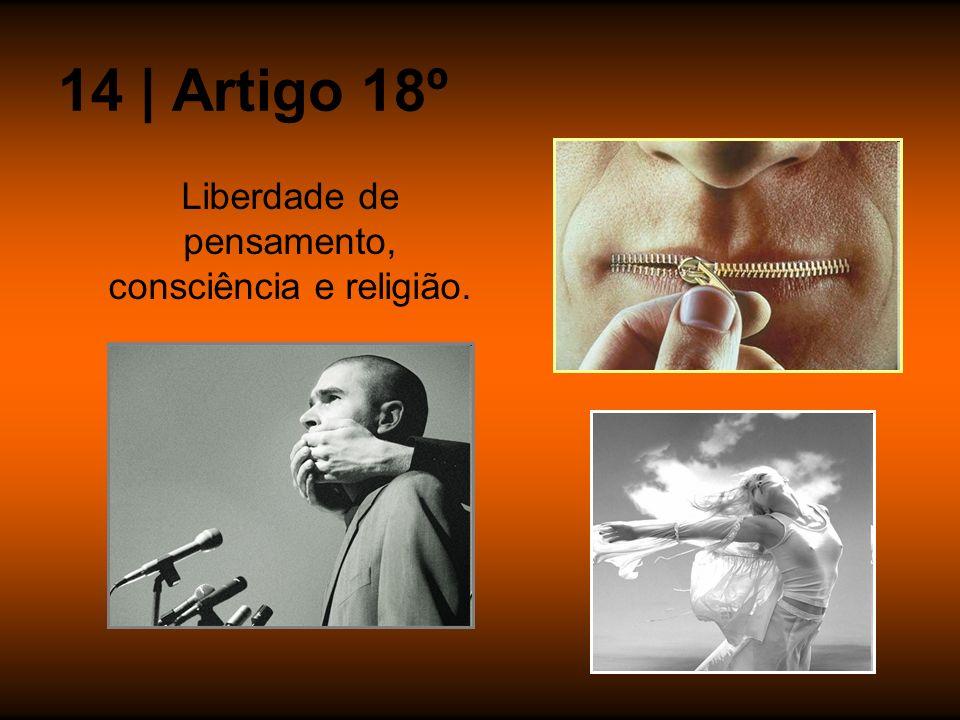 Liberdade de pensamento, consciência e religião.