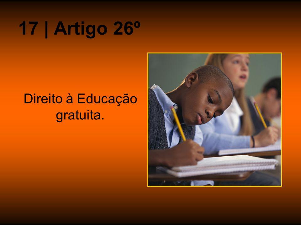 Direito à Educação gratuita.