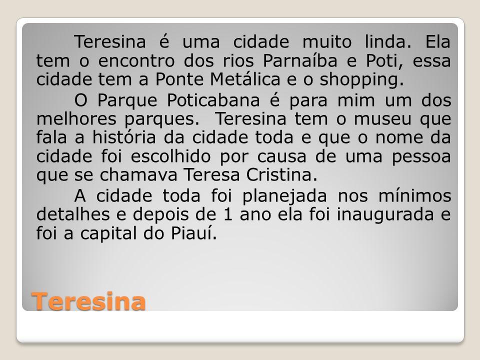 Teresina é uma cidade muito linda