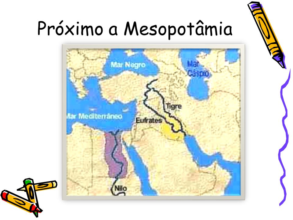 Próximo a Mesopotâmia
