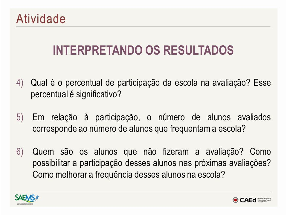INTERPRETANDO OS RESULTADOS