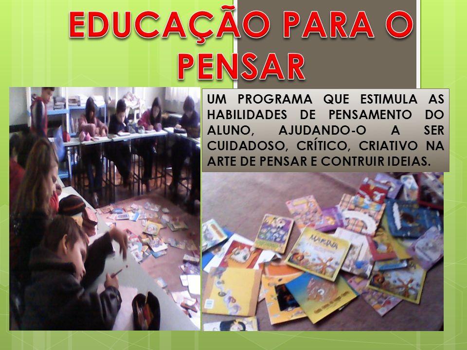 EDUCAÇÃO PARA O PENSAR