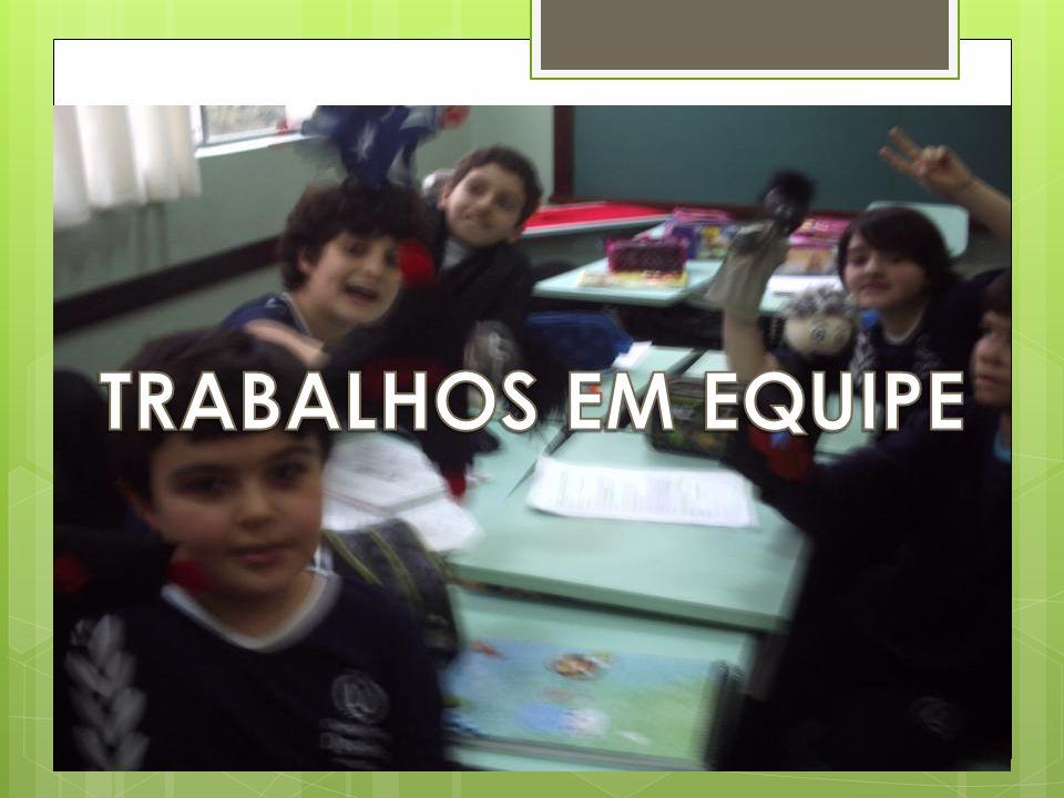 TRABALHOS EM EQUIPE