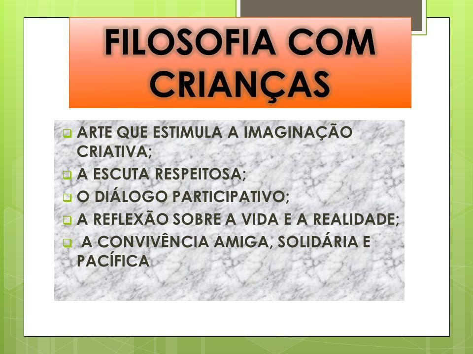 FILOSOFIA COM CRIANÇAS