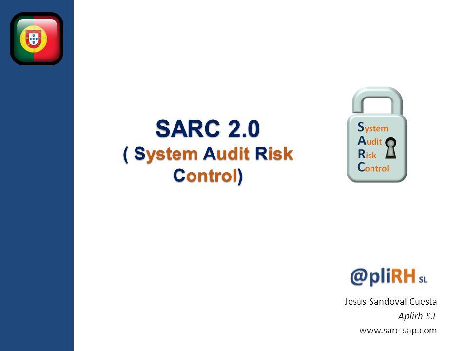 SARC 2.0 ( System Audit Risk Control)
