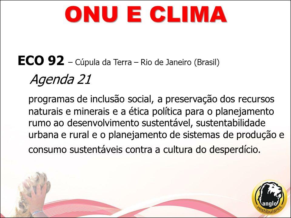 ONU E CLIMA ECO 92 – Cúpula da Terra – Rio de Janeiro (Brasil)
