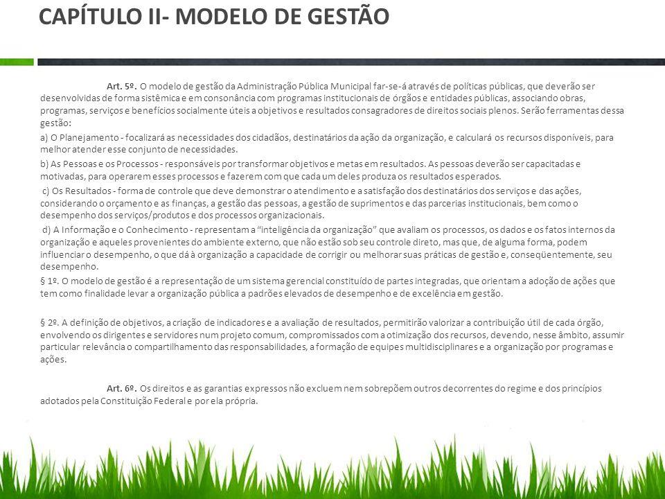 CAPÍTULO II- MODELO DE GESTÃO