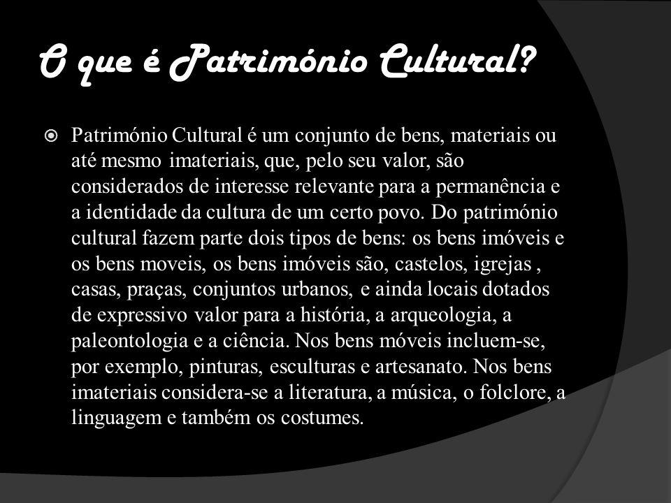 O que é Património Cultural