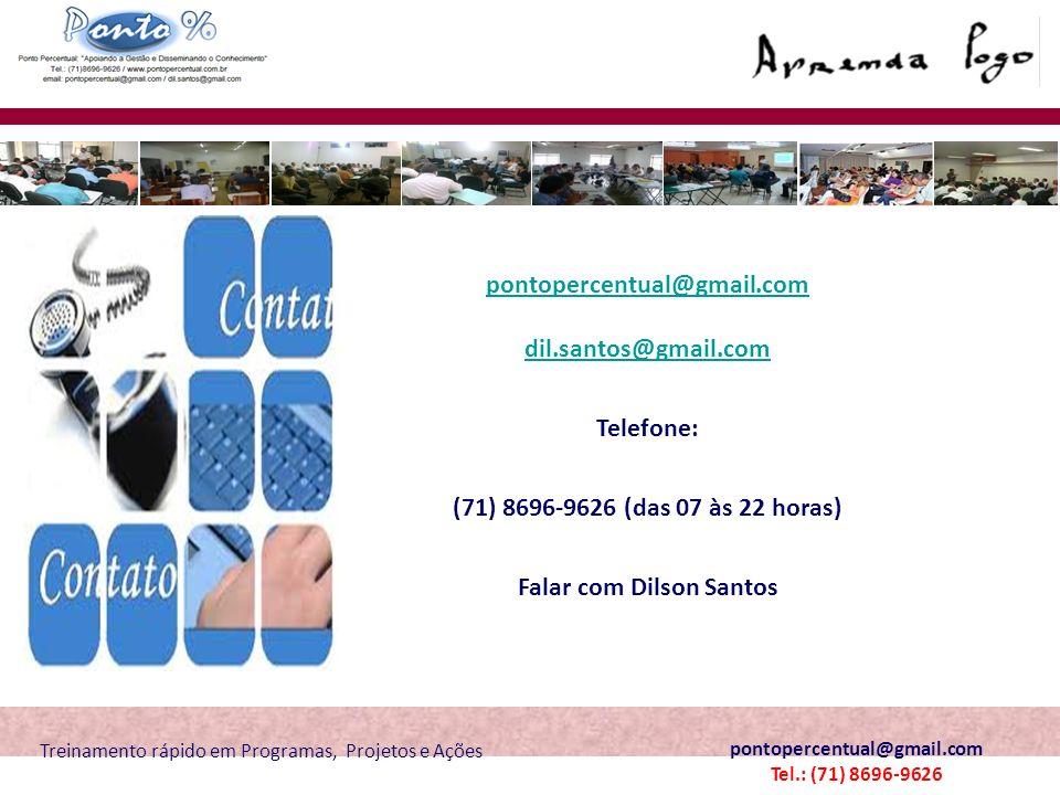 pontopercentual@gmail.com dil.santos@gmail.com Falar com Dilson Santos