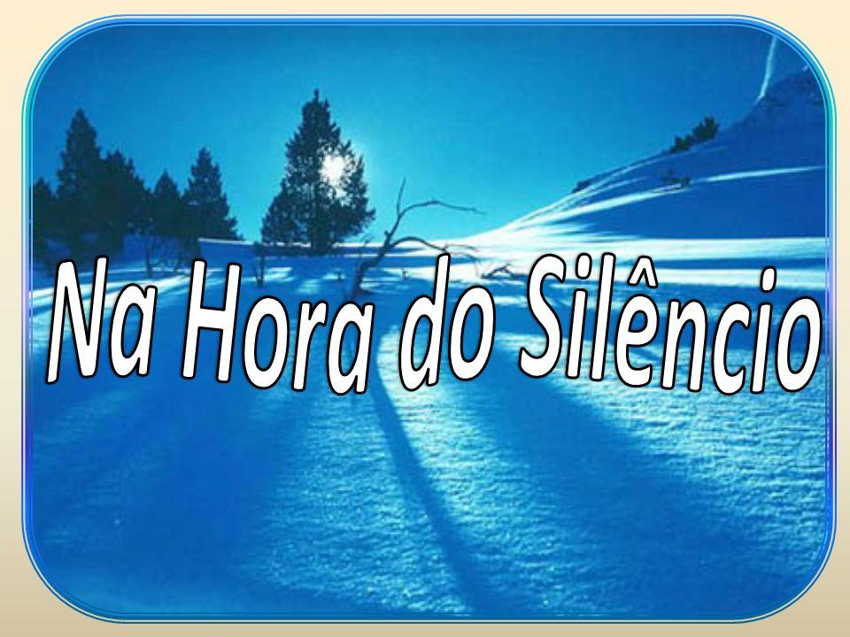 Na Hora do Silêncio