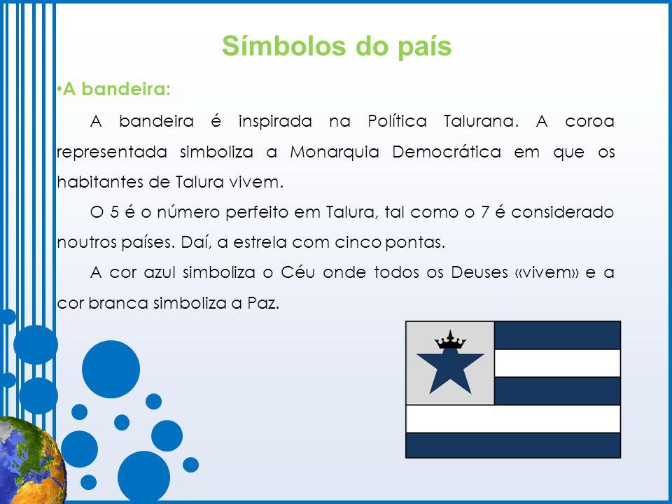 Símbolos do país A bandeira: