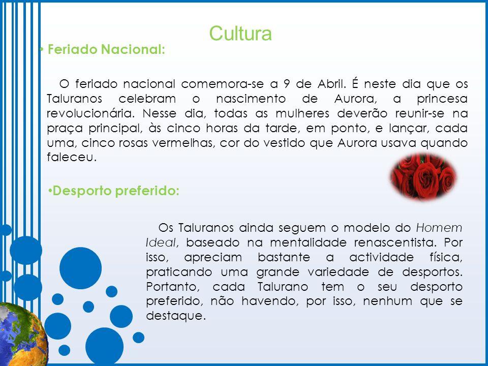 Cultura Feriado Nacional: Desporto preferido:
