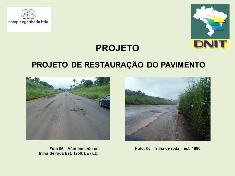 Foto 05 – Afundamento em trilha de roda Est. 1250. LE / LD.