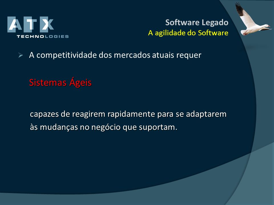 Software Legado A agilidade do Software