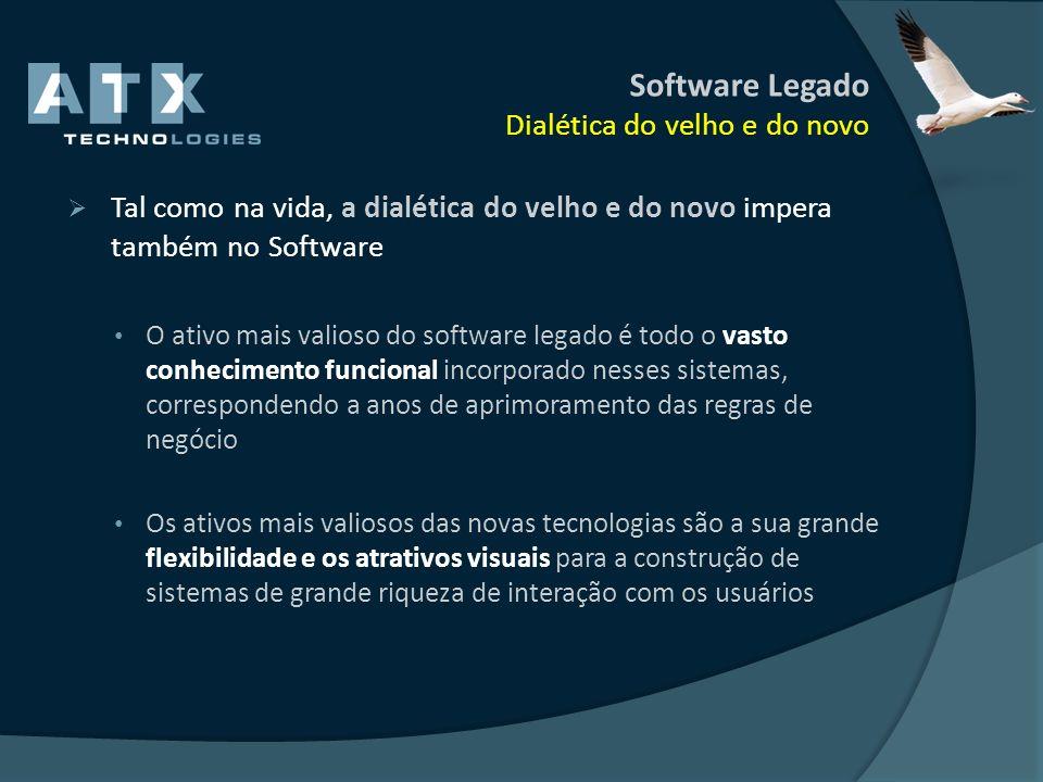 Software Legado Dialética do velho e do novo