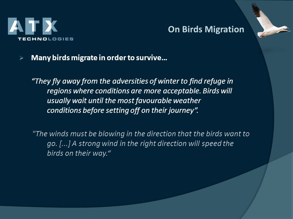 On Birds Migration Many birds migrate in order to survive…