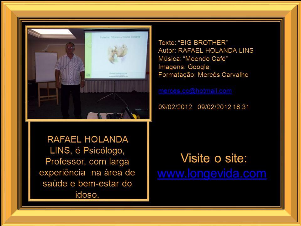 Visite o site: www.longevida.com