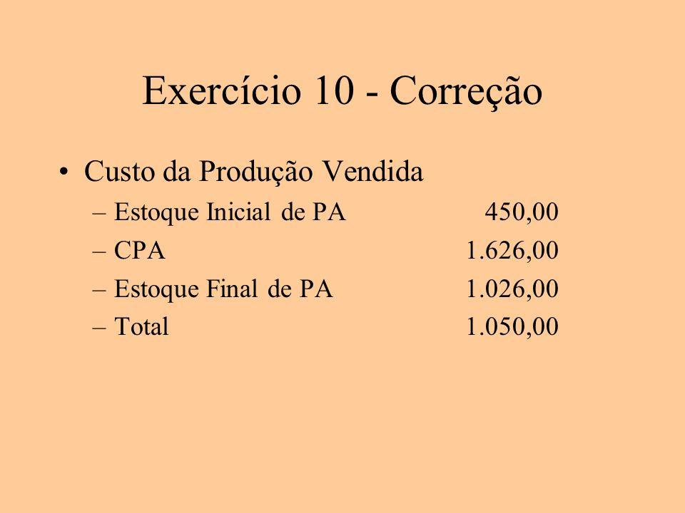 Exercício 10 - Correção Custo da Produção Vendida