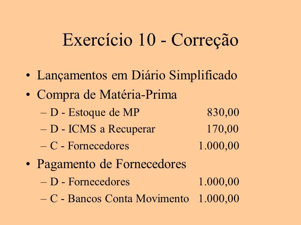 Exercício 10 - Correção Lançamentos em Diário Simplificado