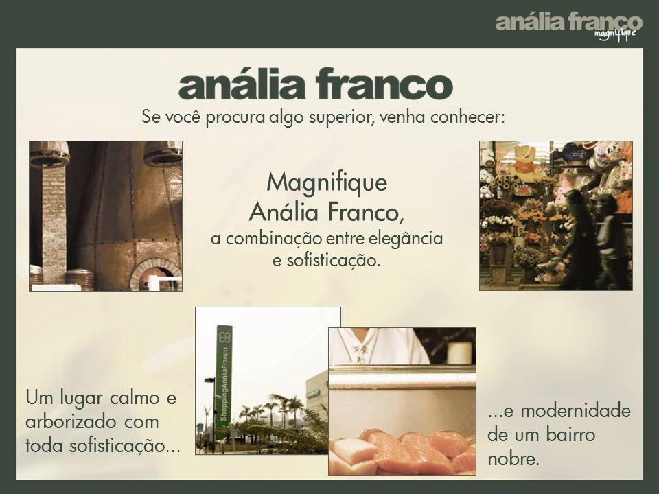 Magnifique Anália Franco, a combinação entre elegância e sofisticação.