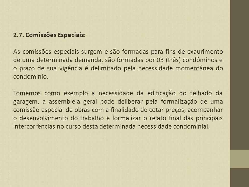 2.7. Comissões Especiais: