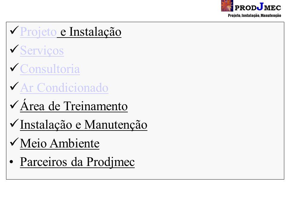Instalação e Manutenção Meio Ambiente Parceiros da Prodjmec