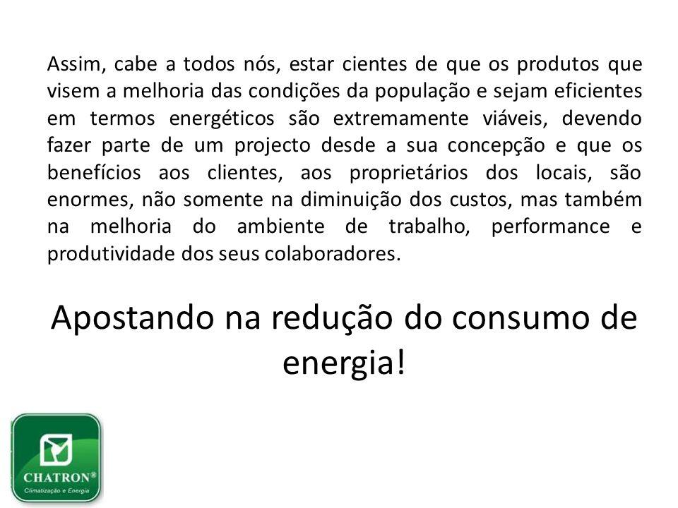 Apostando na redução do consumo de energia!