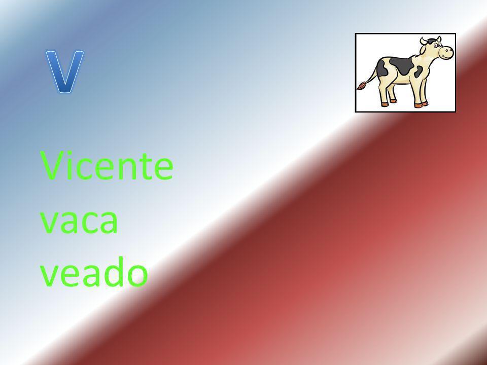 V Vicente vaca veado
