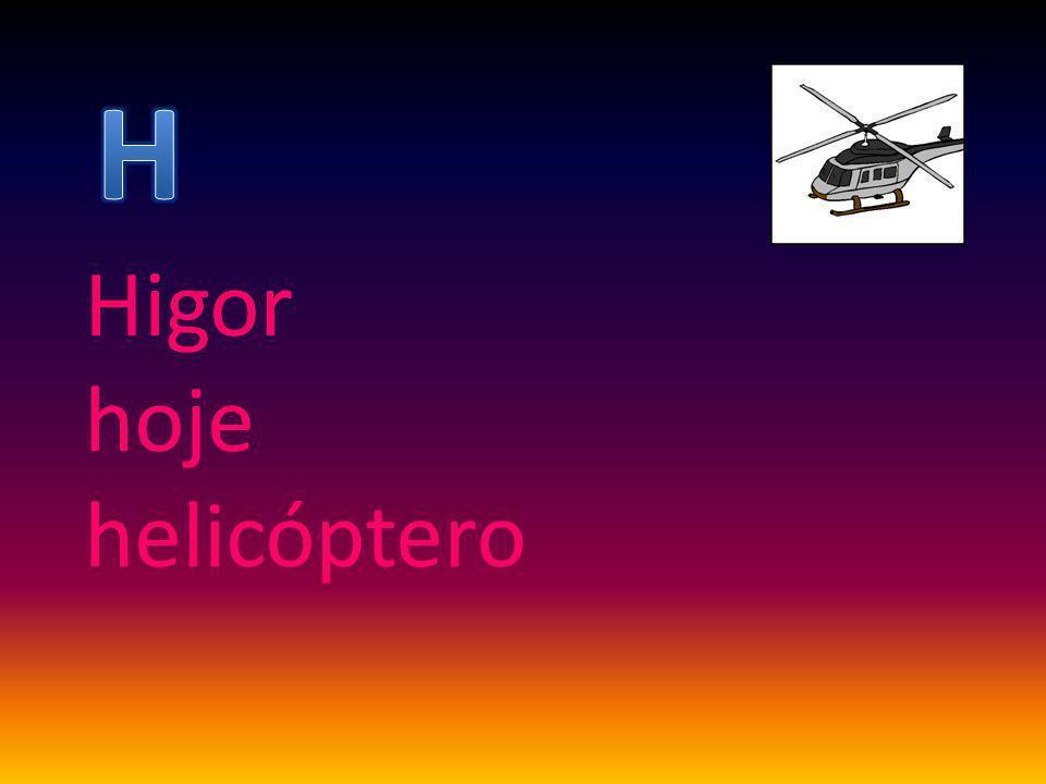 Higor hoje helicóptero