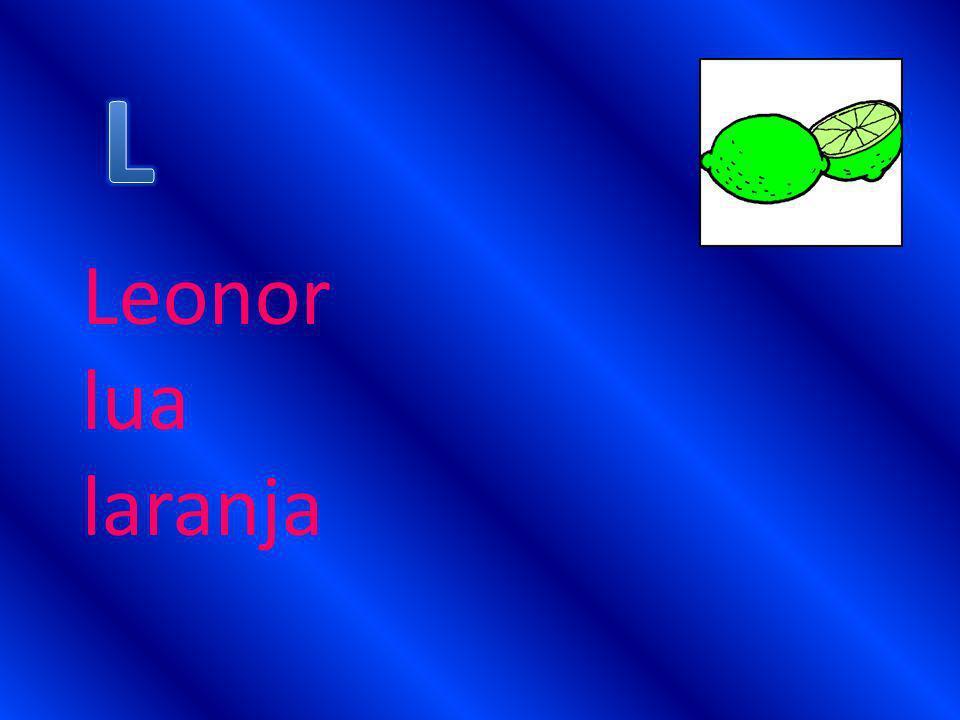 L Leonor lua laranja