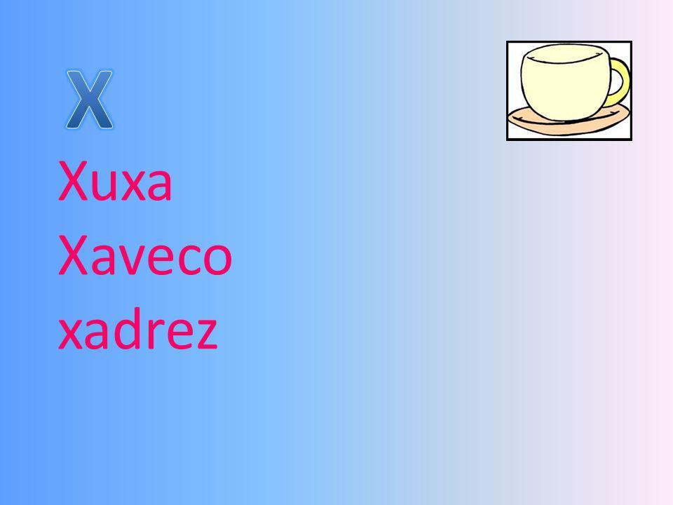 X Xuxa Xaveco xadrez