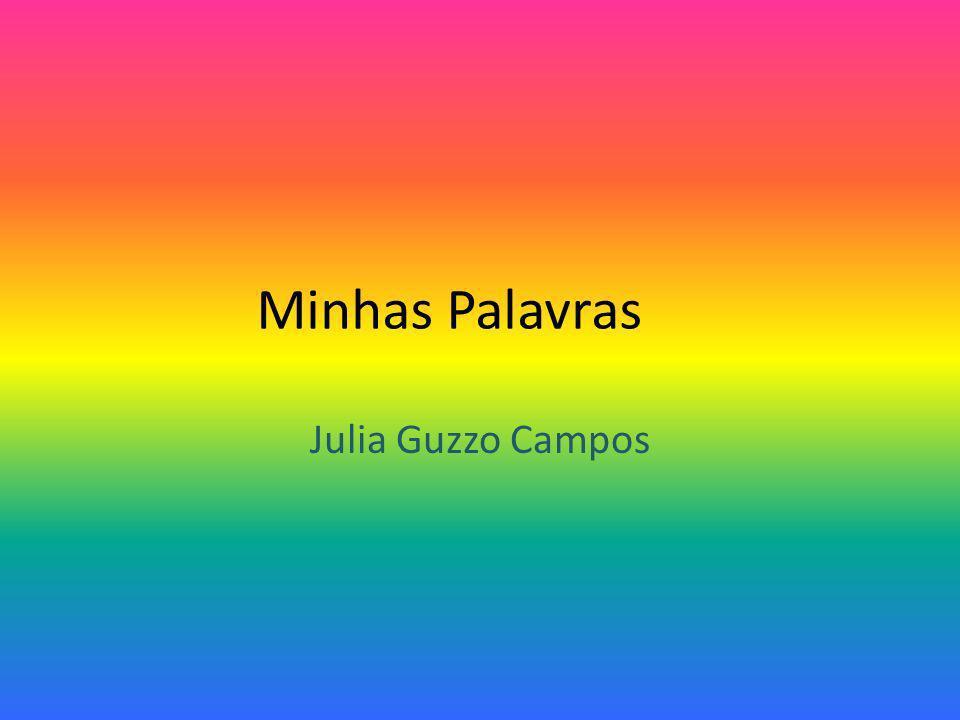 Minhas Palavras Julia Guzzo Campos